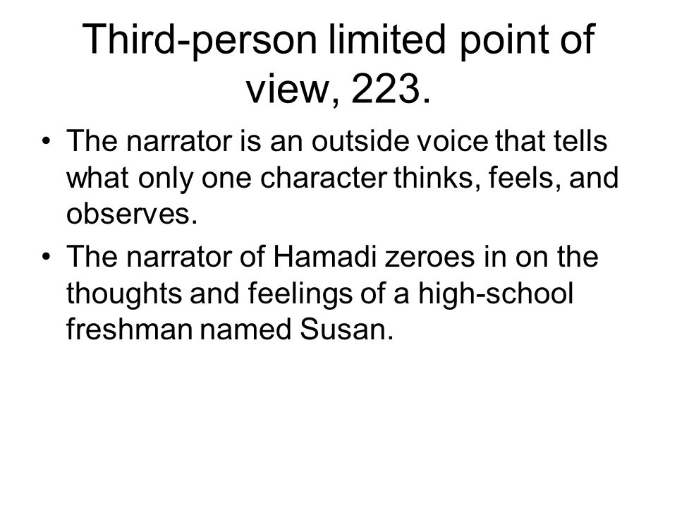 Third-person limited point of view, 223.