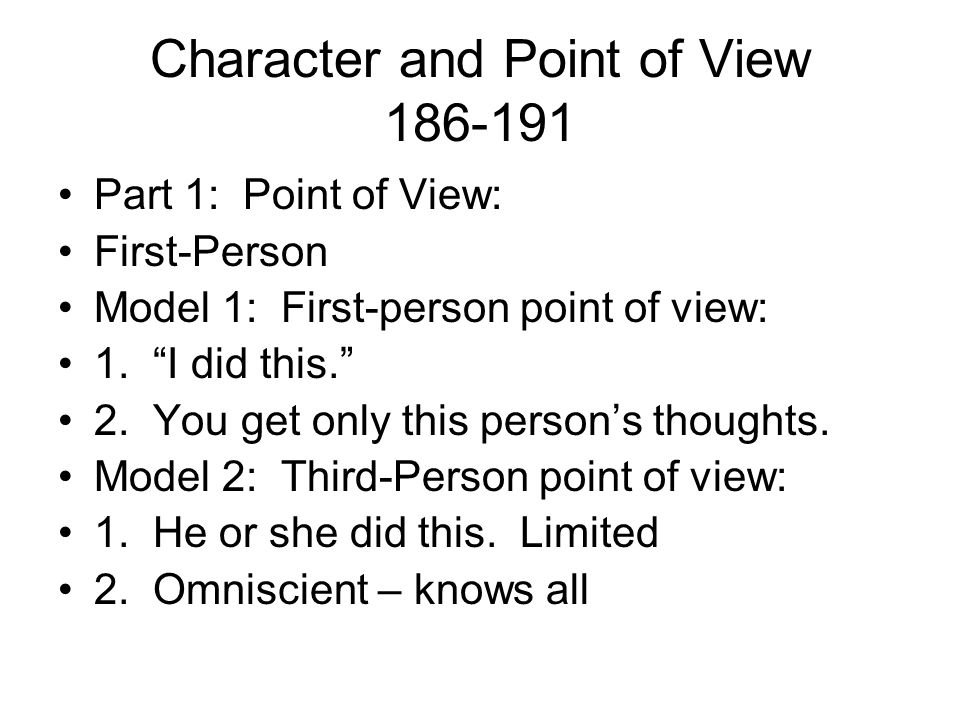 Character and Point of View 186-191
