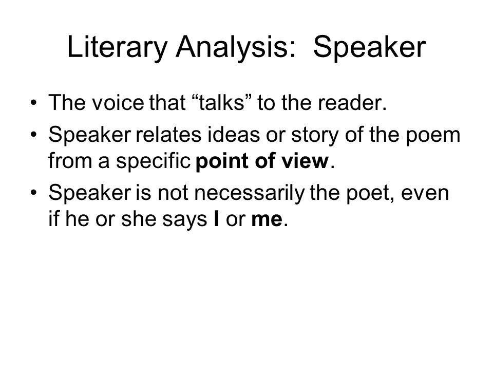 Literary Analysis: Speaker