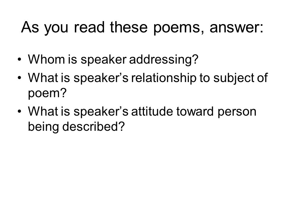 As you read these poems, answer: