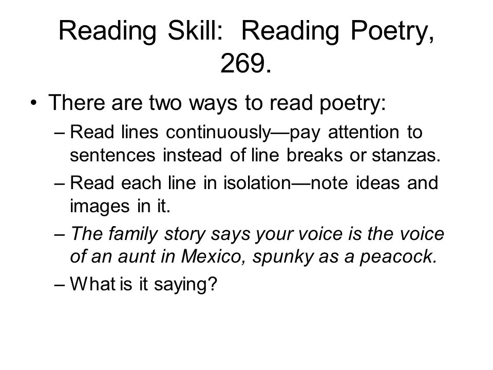 Reading Skill: Reading Poetry, 269.