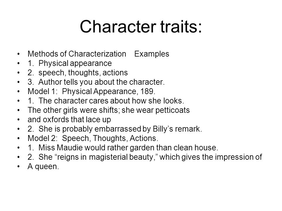 Character traits: Methods of Characterization Examples
