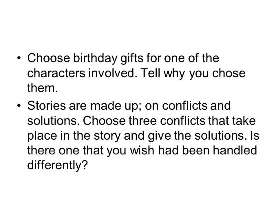 Choose birthday gifts for one of the characters involved