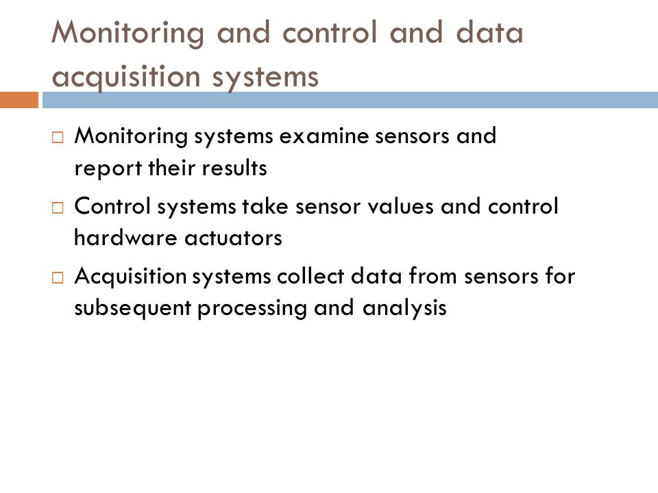 Monitoring and control and data acquisition systems