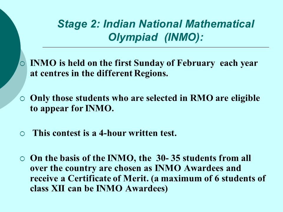 Stage 2: Indian National Mathematical Olympiad (INMO):