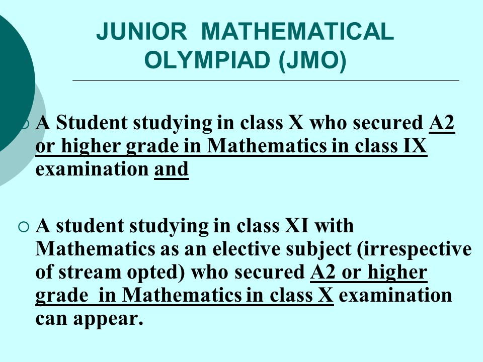JUNIOR MATHEMATICAL OLYMPIAD (JMO)