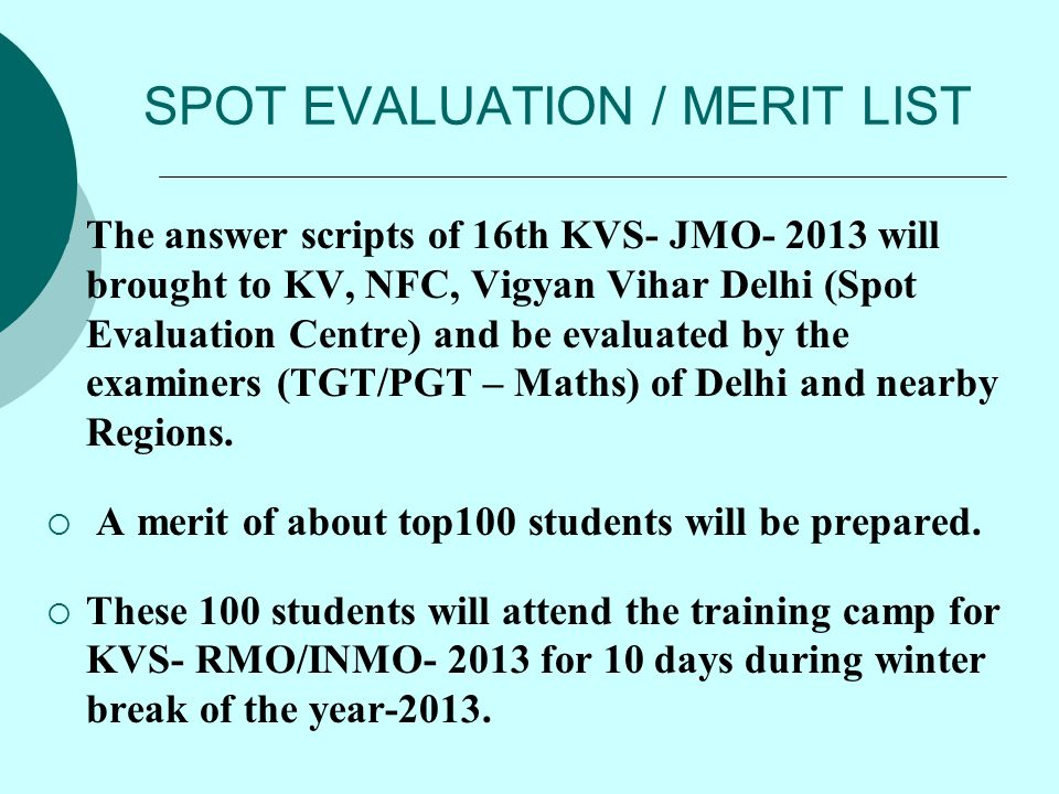 SPOT EVALUATION / MERIT LIST