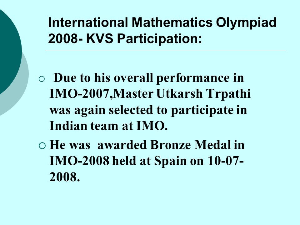 International Mathematics Olympiad 2008- KVS Participation: