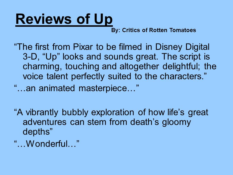 Reviews of Up By: Critics of Rotten Tomatoes.