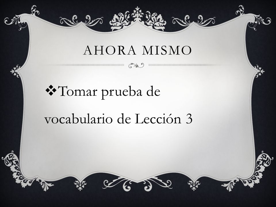 Tomar prueba de vocabulario de Lección 3
