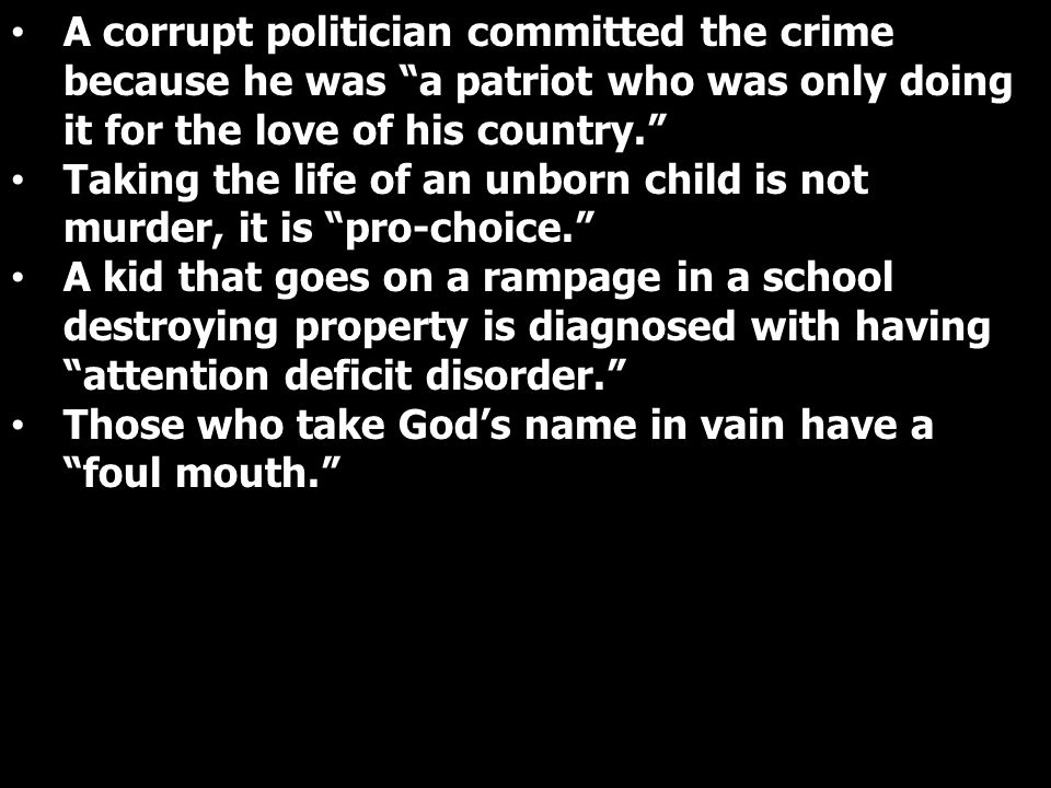 A corrupt politician committed the crime because he was a patriot who was only doing it for the love of his country.
