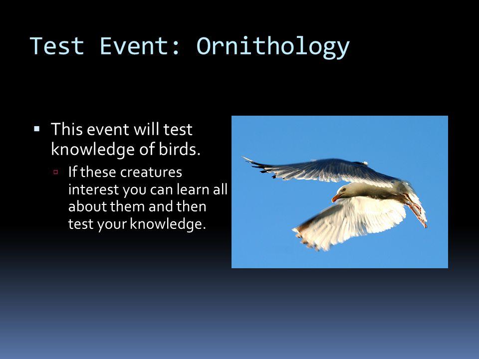 Test Event: Ornithology
