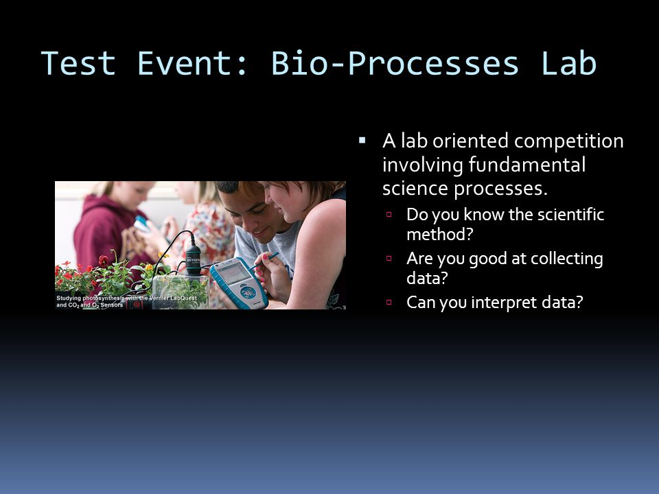 Test Event: Bio-Processes Lab