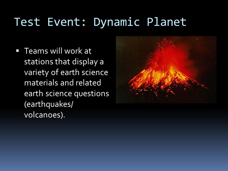 Test Event: Dynamic Planet