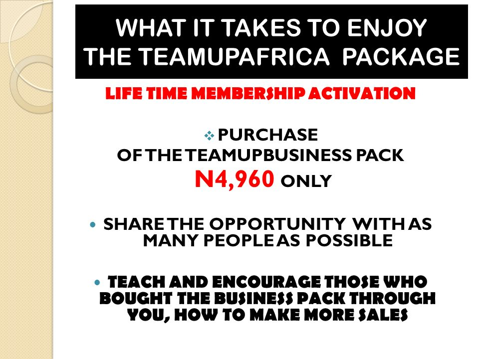 WHAT IT TAKES TO ENJOY THE TEAMUPAFRICA PACKAGE