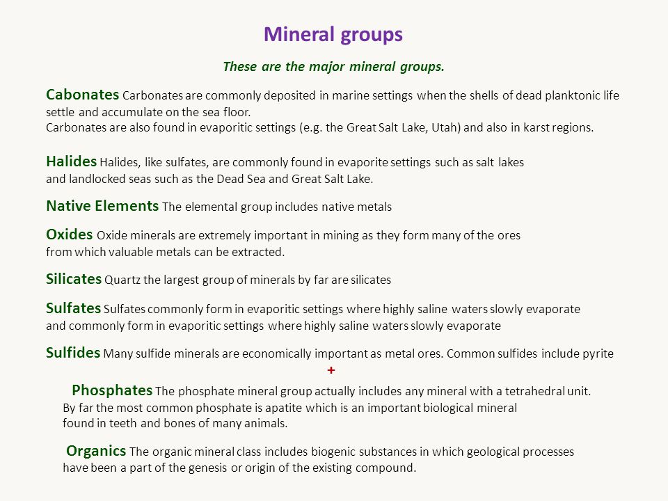 These are the major mineral groups.