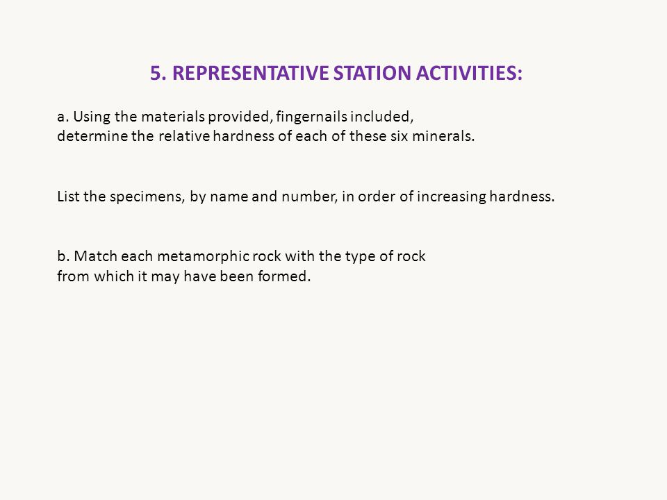 5. REPRESENTATIVE STATION ACTIVITIES:
