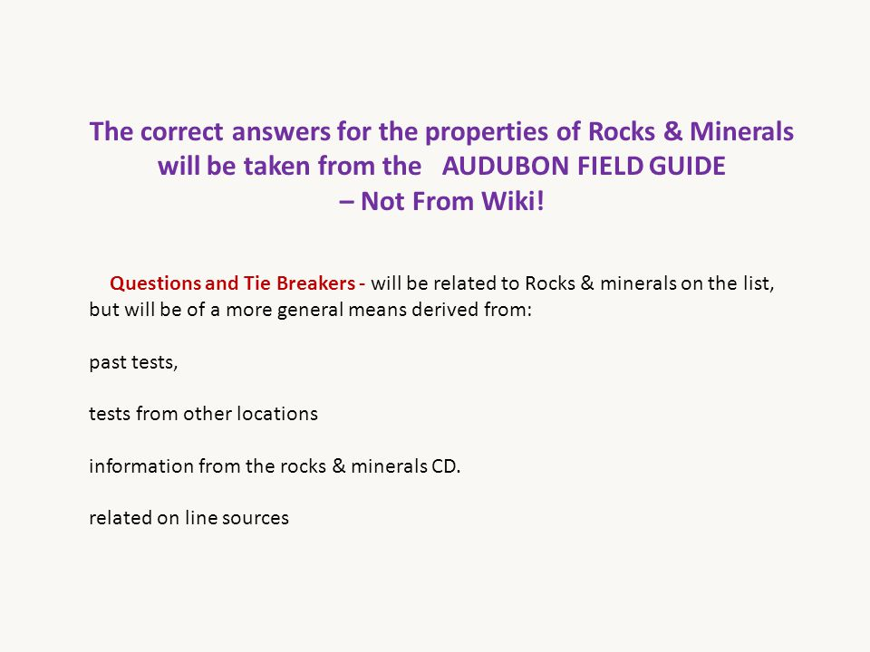 The correct answers for the properties of Rocks & Minerals