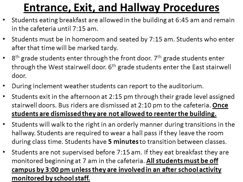 Entrance, Exit, and Hallway Procedures