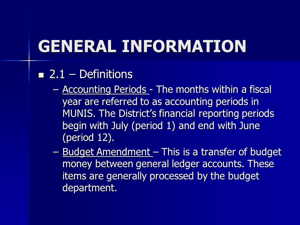 GENERAL INFORMATION 2.1 – Definitions