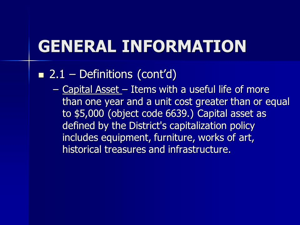 GENERAL INFORMATION 2.1 – Definitions (cont'd)