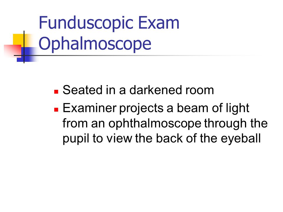 Funduscopic Exam Ophalmoscope