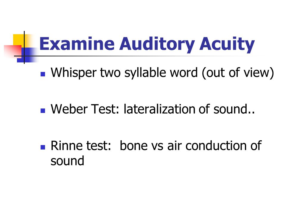 Examine Auditory Acuity