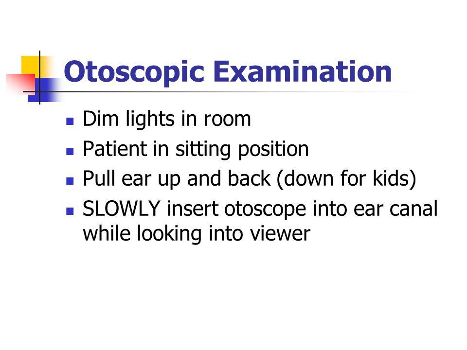 Otoscopic Examination