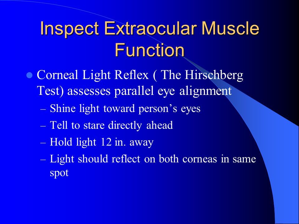 Inspect Extraocular Muscle Function