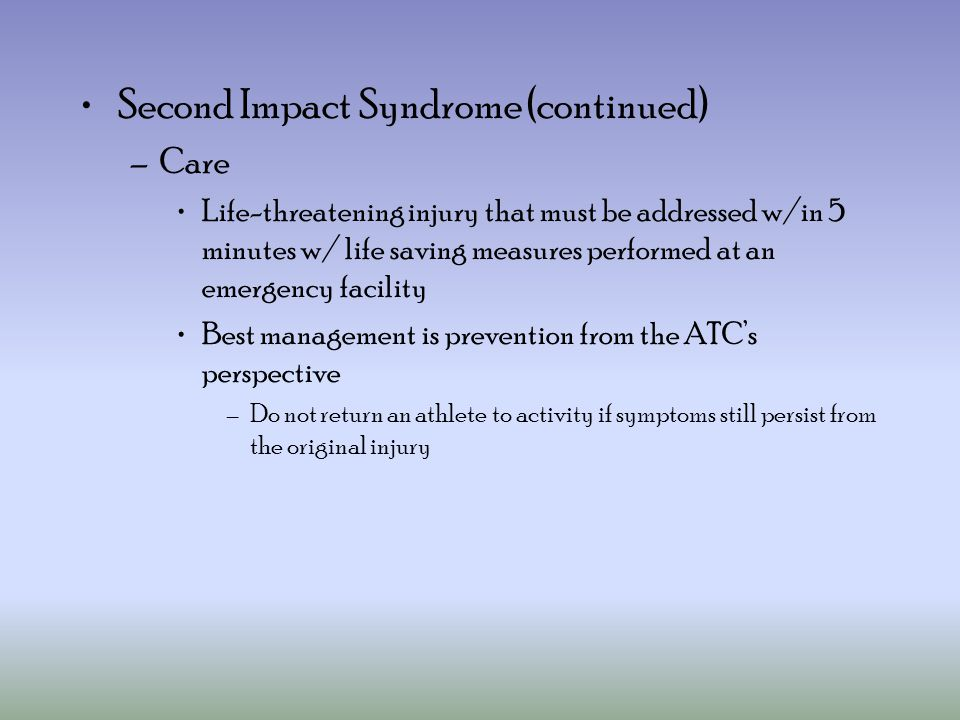 Second Impact Syndrome (continued)