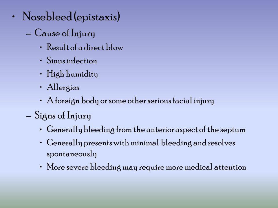 Nosebleed (epistaxis)