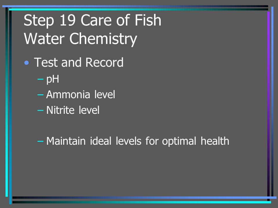 Step 19 Care of Fish Water Chemistry