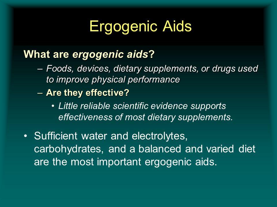 Ergogenic Aids What are ergogenic aids