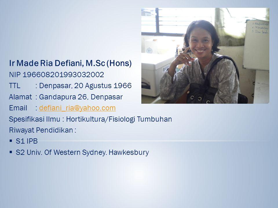 Ir Made Ria Defiani, M.Sc (Hons)