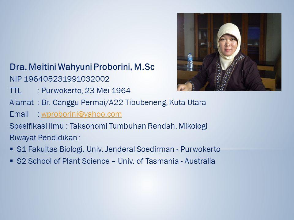 Dra. Meitini Wahyuni Proborini, M.Sc