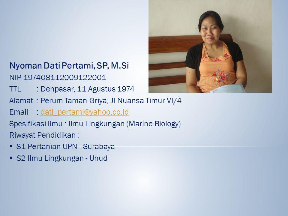 Nyoman Dati Pertami, SP, M.Si