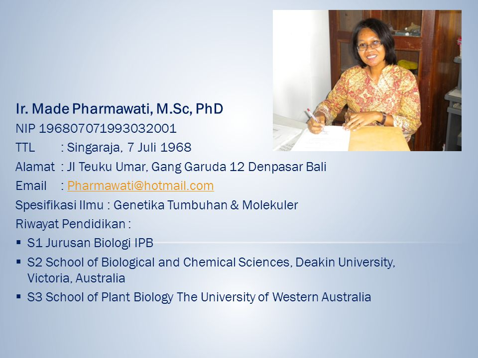 Ir. Made Pharmawati, M.Sc, PhD
