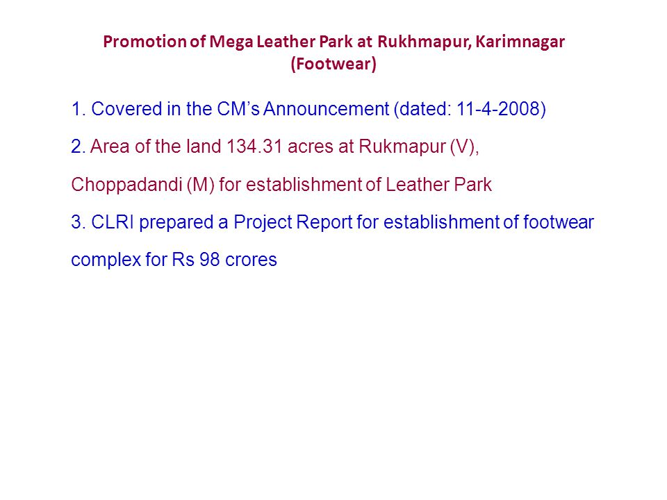Promotion of Mega Leather Park at Rukhmapur, Karimnagar