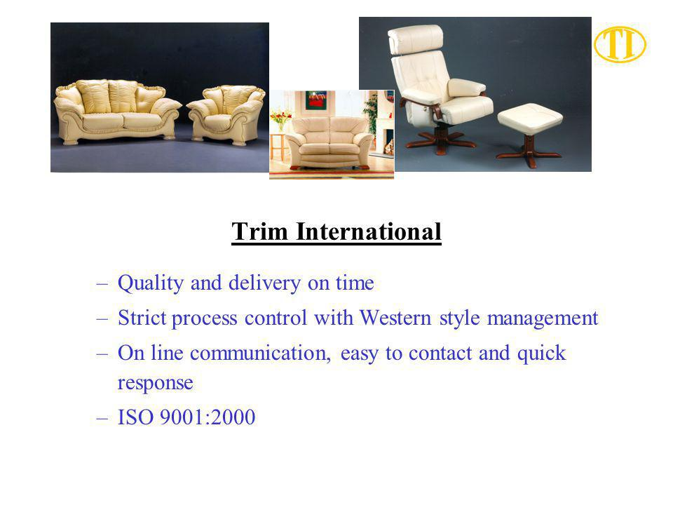 Trim International Quality and delivery on time