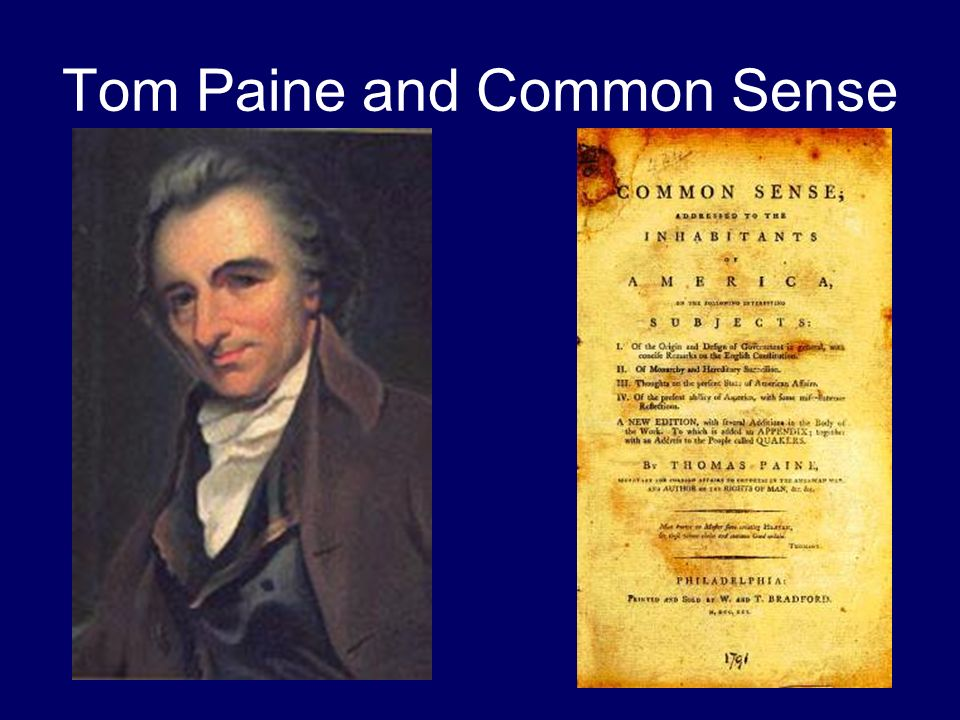 Tom Paine and Common Sense