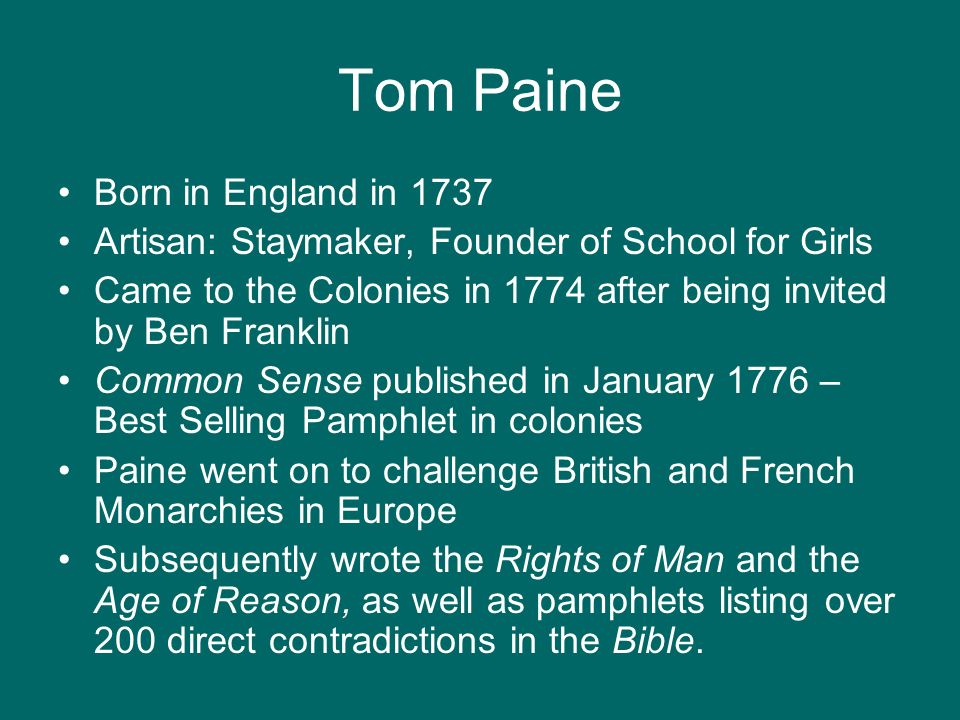 Tom Paine Born in England in 1737