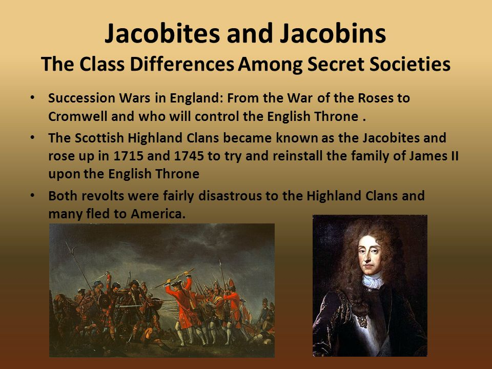 Jacobites and Jacobins The Class Differences Among Secret Societies