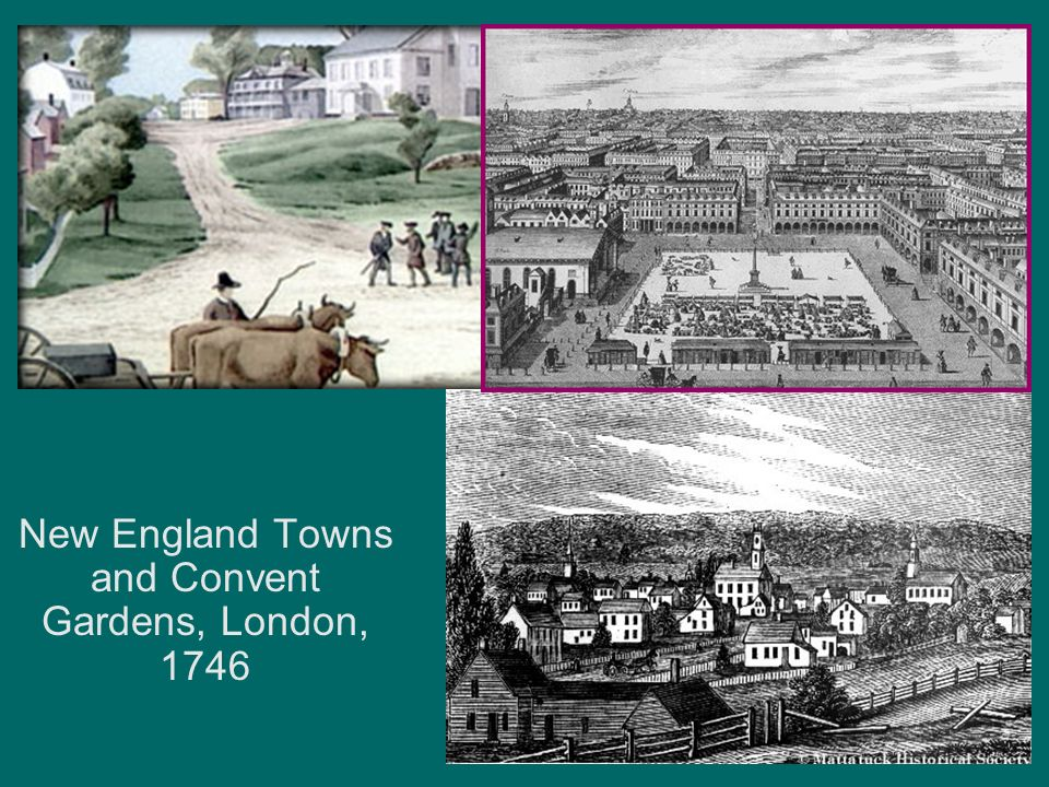New England Towns and Convent Gardens, London, 1746