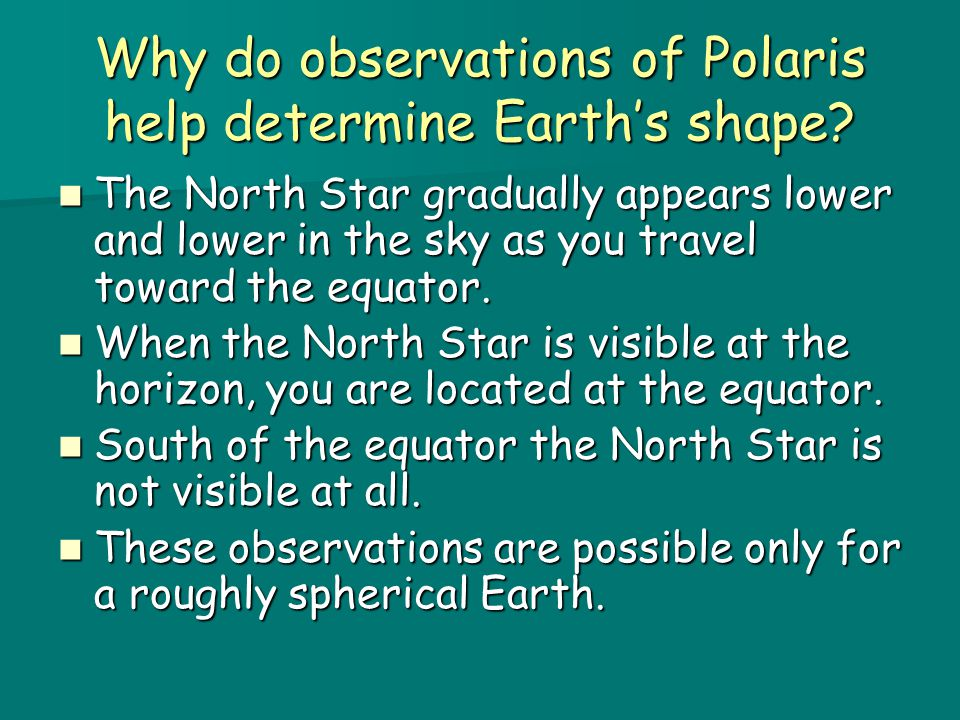 Why do observations of Polaris help determine Earth's shape
