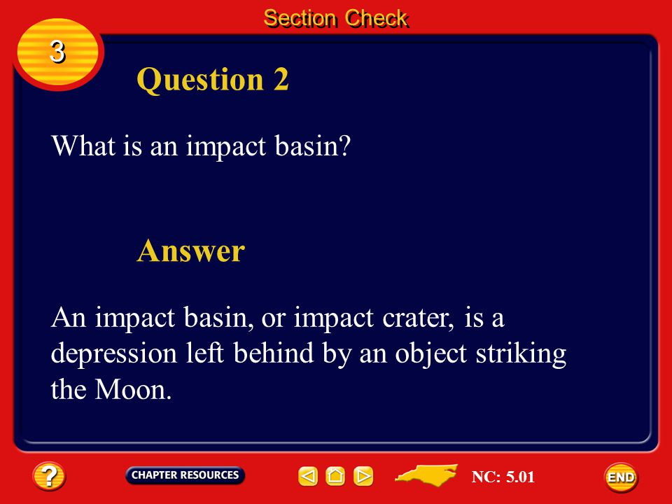 Question 2 Answer 3 What is an impact basin