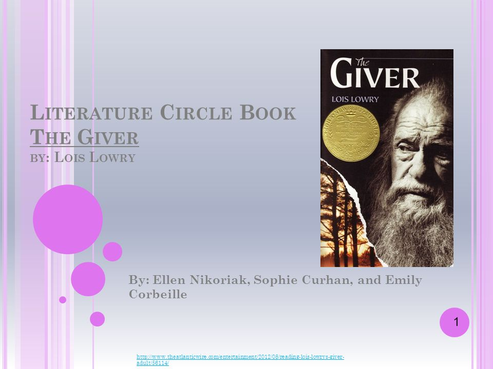 Literature Circle Book The Giver by: Lois Lowry