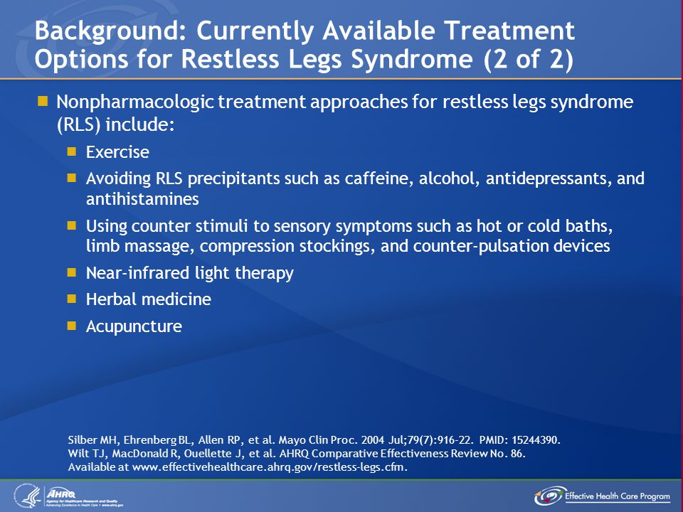Background: Currently Available Treatment Options for Restless Legs Syndrome (2 of 2)
