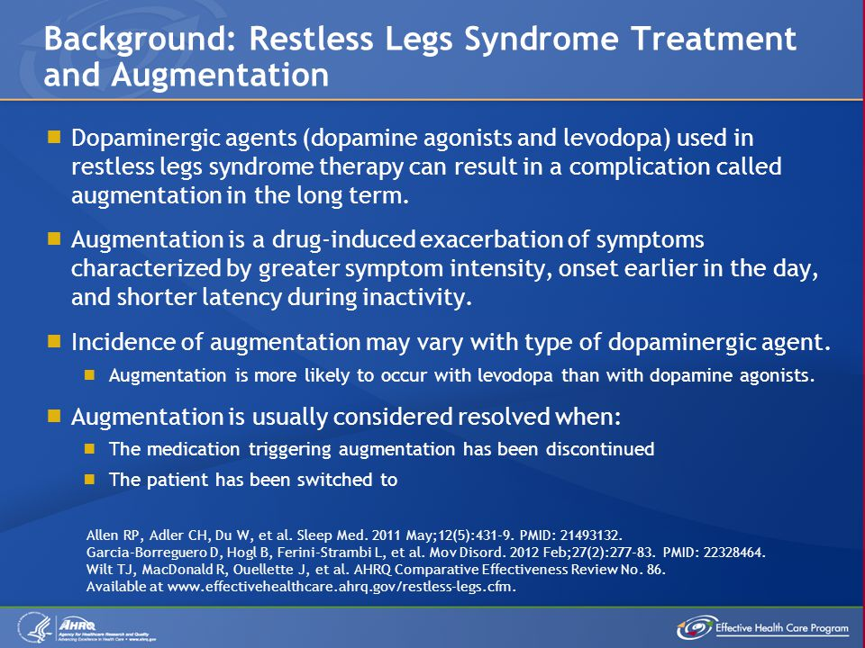 Background: Restless Legs Syndrome Treatment and Augmentation