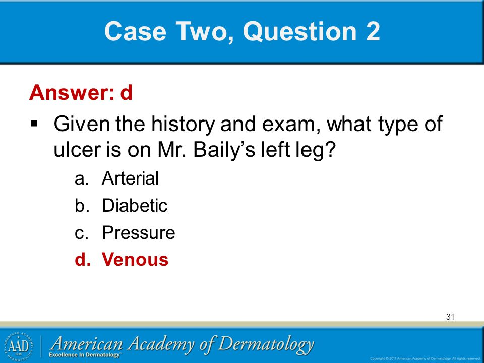 Case Two, Question 2 Answer: d