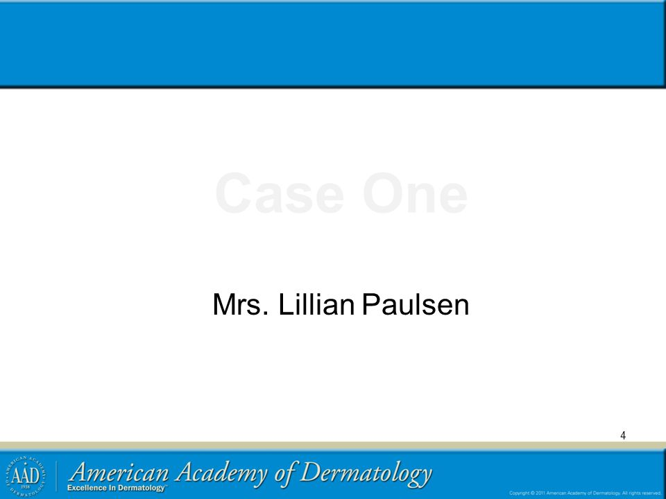 Case One Mrs. Lillian Paulsen